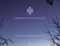 Sebastian Reynolds Heartbeat / My Mother Was The Wind artwork