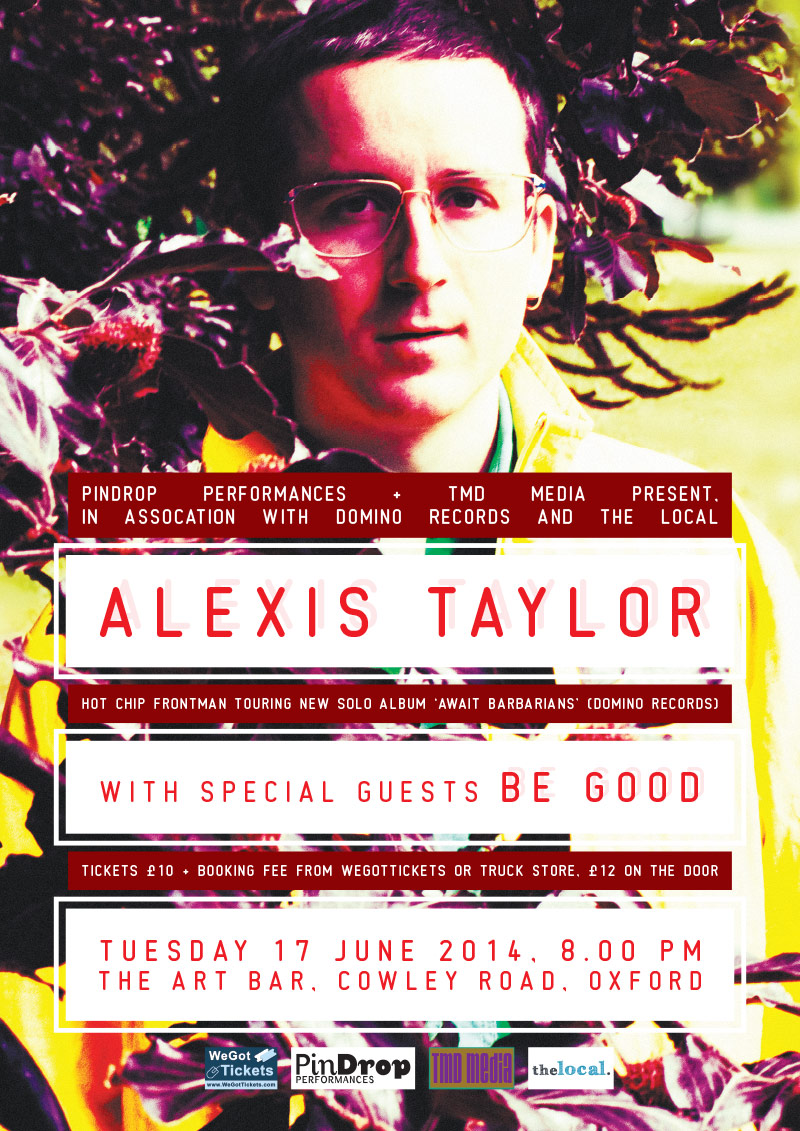 Alexis Taylor (Hot Chip) / Be Good poster