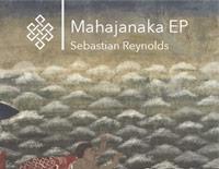 Sebastian Reynolds Mahajanaka / Maṇīmekhalā EP artwork